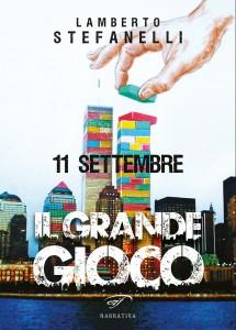 11-settembre-il-grande-gioco-copertina-lamberto-stefanelli-web